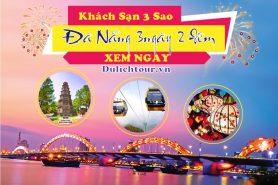 Tour du lịch Đà Nẵng 3 ngày 2 đếm