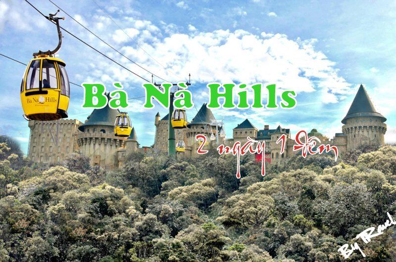 Tour Bà Nà Hills 2 ngày 1 đêm Đà Nẵng